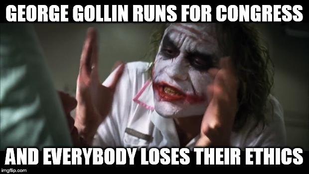 [Image: GollinLosesEthics.jpg]